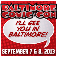 Baltimore Comic Con 2013