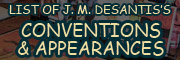 J. M. DeSantis's Upcoming Events & Conventions