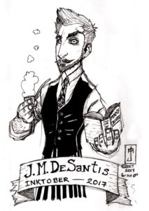 J. M. DeSantis Inktober 2017